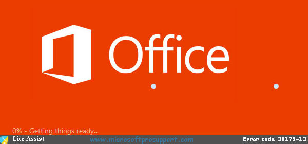 Office 2013 Error Code 30175-13